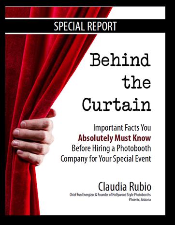Behind the Curtain - Claudia Rubio - Hollywood Style Photobooths